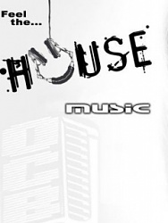 Click image for larger version.  Name:House_Music-.jpg Views:4 Size:19.5 KB ID:20453