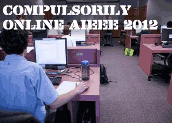 compulsory online aieee 2012