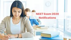 NEET Exam 2020 Notifications