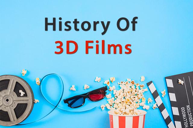 History of 3D Films