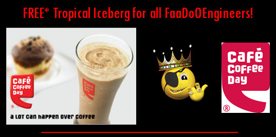 Caf� Coffee Day offers all FaaDoO Engineers a FREE Tropical Iceberg!! Claim YOUR coupon NOW!!