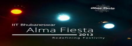 Alma Fiesta 2013, IIT Bhubaneswar, Bhubaneswar, Orissa, Cultural Fest