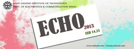 Echo 2013 , Government Rajiv Gandhi Institute of Technology, Kottayam, Kerala, Technical Fest