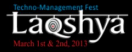 Laqshya 2013, CSIT, Durg, Chattisgarh, Technical Fest