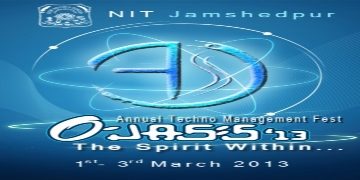 Ojass 2013, National Institute of Technology, Jamshedpur, Jharkand, Techno Management Fest