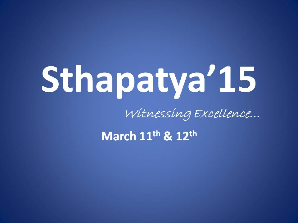 Sthapatya 2015 Technical and Cultural Fest JNTU Hyderabad