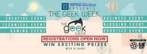 THE GEEK WEEK 2015, Technical , Workshop ,Creative ,Management, Sunstone Eduversity
