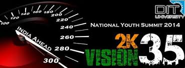 VISION2k35, National Youth Summit , DIT University Dehradin